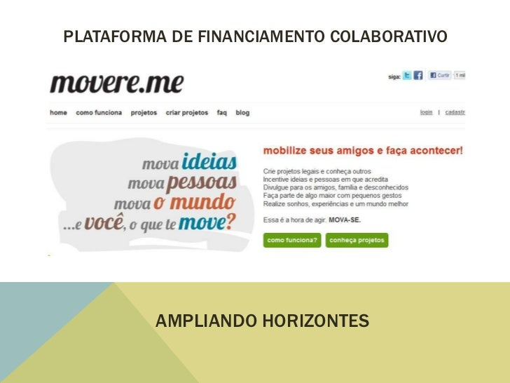 PLATAFORMA DE FINANCIAMENTO COLABORATIVO         AMPLIANDO HORIZONTES