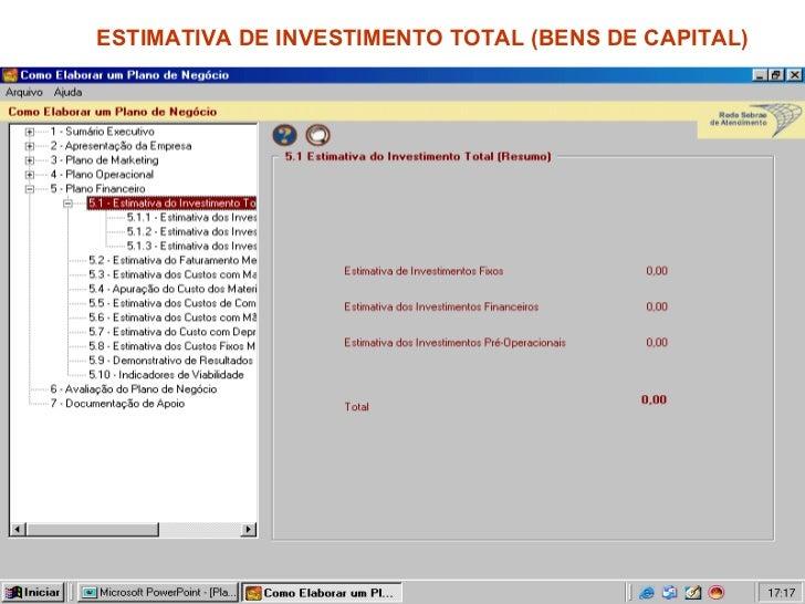 ESTIMATIVA DE INVESTIMENTO TOTAL (BENS DE CAPITAL)