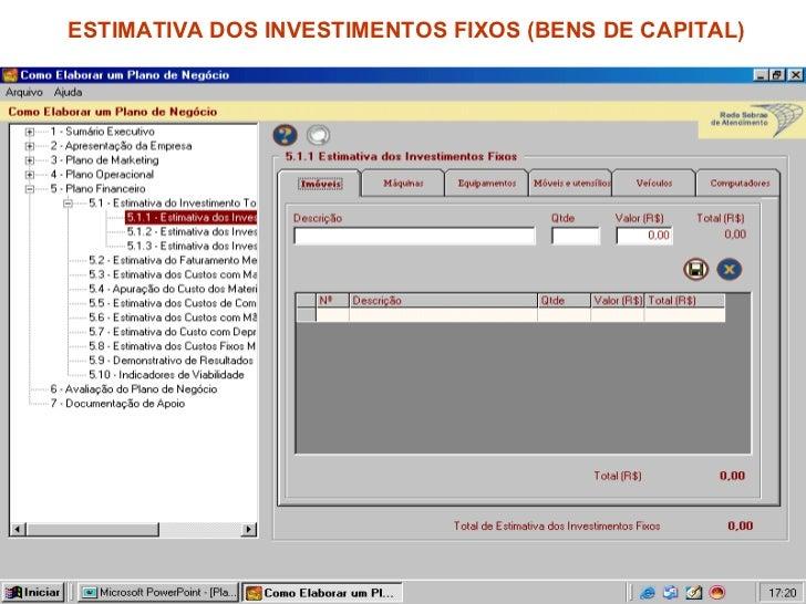 ESTIMATIVA DOS INVESTIMENTOS FIXOS (BENS DE CAPITAL)