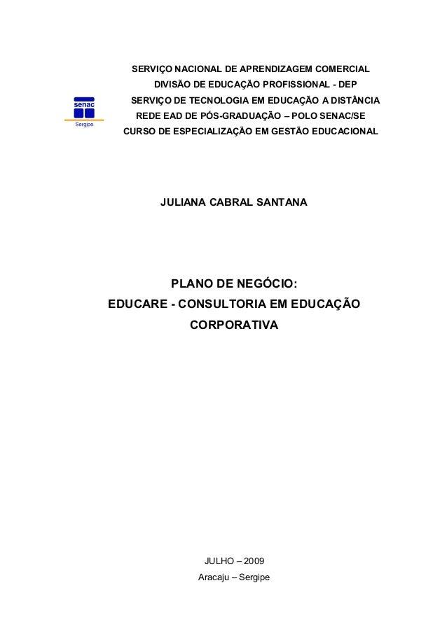 SERVIÇO NACIONAL DE APRENDIZAGEM COMERCIAL DIVISÃO DE EDUCAÇÃO PROFISSIONAL - DEP SERVIÇO DE TECNOLOGIA EM EDUCAÇÃO A DIST...
