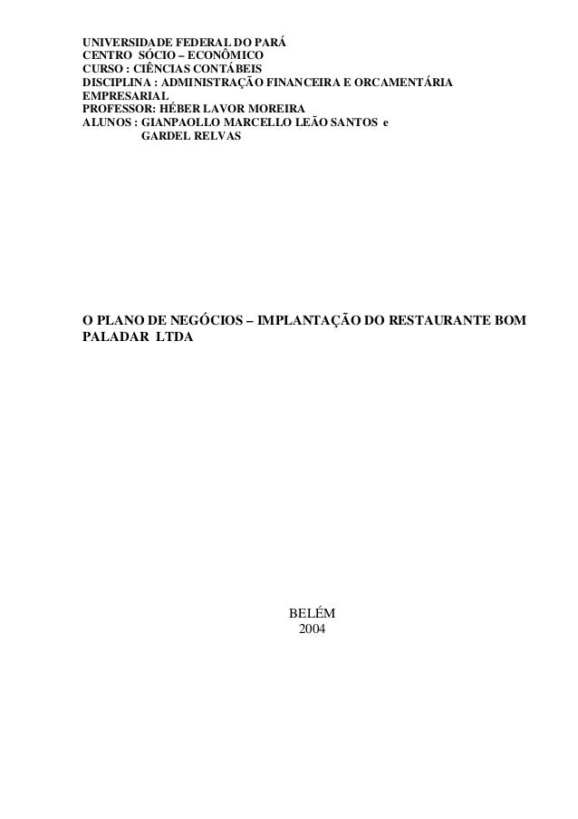 UNIVERSIDADE FEDERAL DO PARÁ CENTRO SÓCIO – ECONÔMICO CURSO : CIÊNCIAS CONTÁBEIS DISCIPLINA : ADMINISTRAÇÃO FINANCEIRA E O...