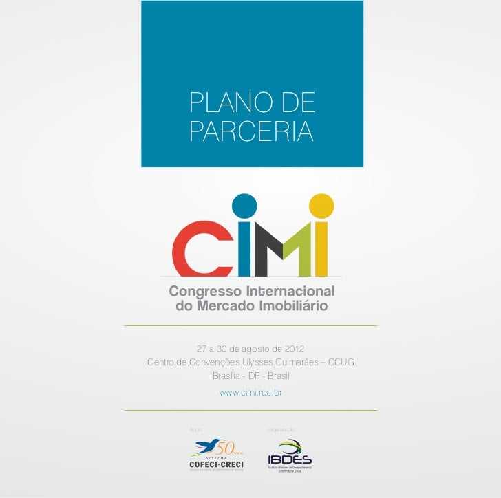 PLANO DE        PARCERIA           27 a 30 de agosto de 2012Centro de Convenções Ulysses Guimarães – CCUG               Br...