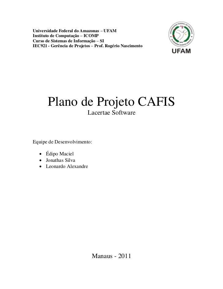 Universidade Federal do Amazonas – UFAMInstituto de Computação – ICOMPCurso de Sistemas de Informação – SIIEC921 - Gerênci...