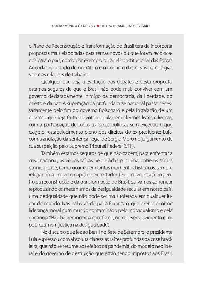 """PLANO DE RECONSTRUÇÃO E TRANSFORMAÇÃO DO BRASIL """"Jamais haverá crescimento e paz social em nosso país enquanto a riqueza p..."""