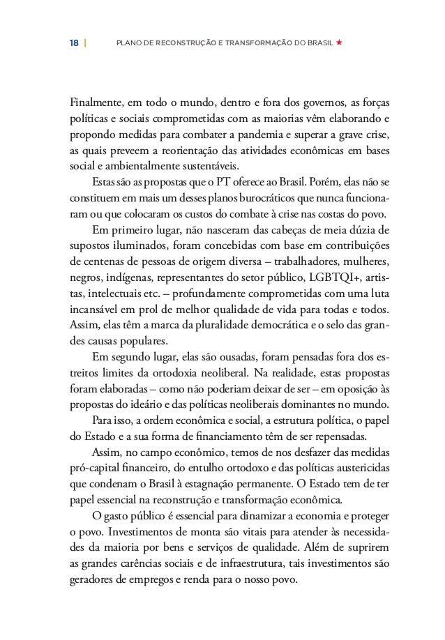 20   PLANO DE RECONSTRUÇÃO E TRANSFORMAÇÃO DO BRASIL povo brasileiro não aceita e não pode aceitar mais esse destino cruel...