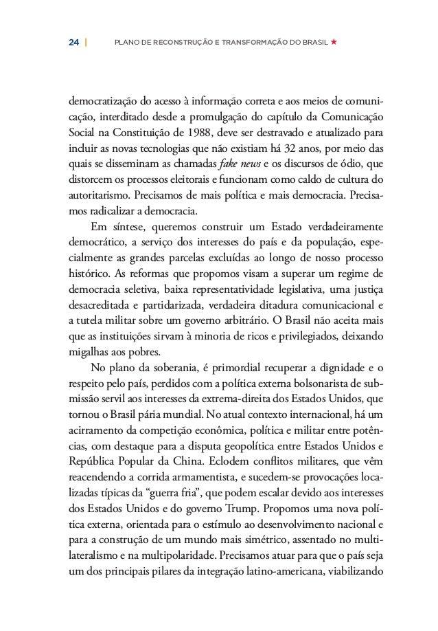 tuição deve ser formulada como momento de convergência, de reunião, de pactuação em regime pluralista de soberania popular...