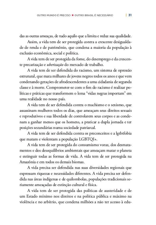 34   PLANO DE RECONSTRUÇÃO E TRANSFORMAÇÃO DO BRASIL   O PT E OS VALORES DE UM NOVO PAÍS O futuro, entretanto, não está da...