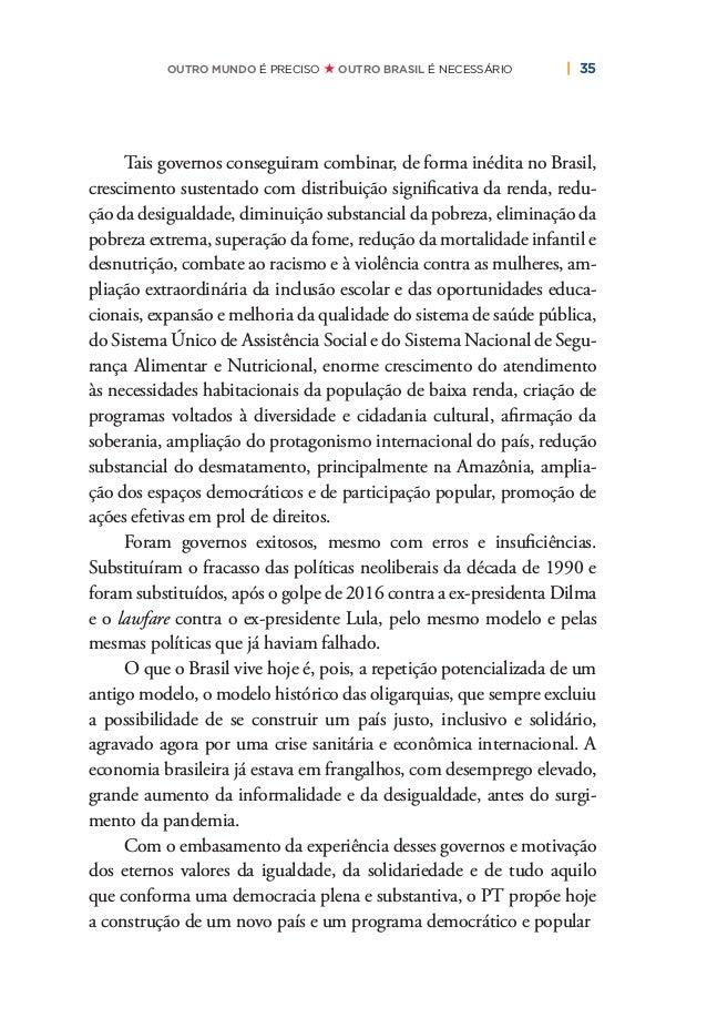 38   PLANO DE RECONSTRUÇÃO E TRANSFORMAÇÃO DO BRASIL estimular os investimentos e o crescimento econômico. Essa aposta est...