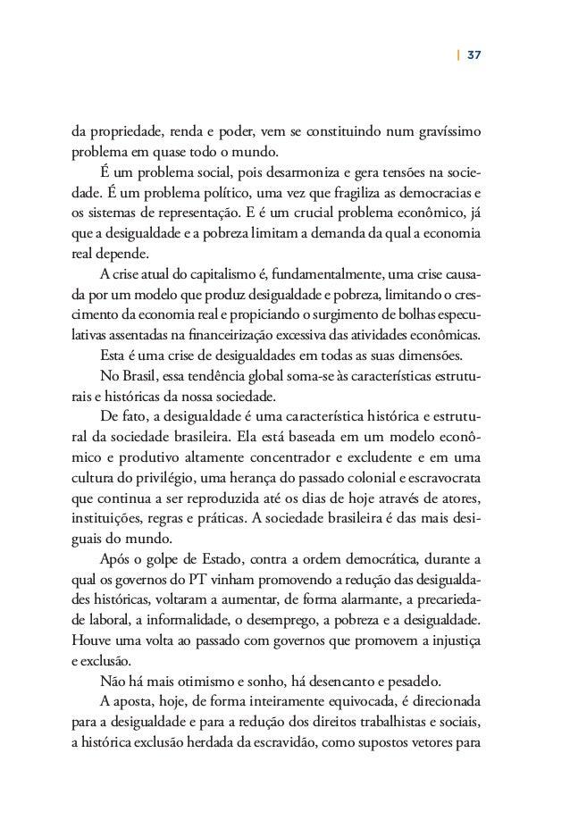 40   PLANO DE RECONSTRUÇÃO E TRANSFORMAÇÃO DO BRASIL alternativas econômicas associadas à diversidade sociocultural e am- ...