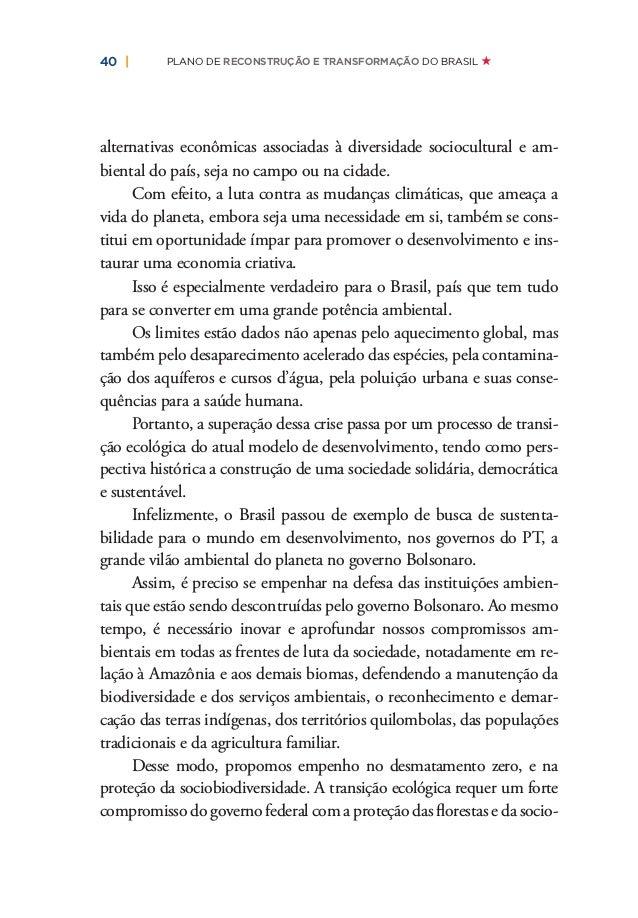   43OUTRO MUNDO É PRECISO OUTRO BRASIL É NECESSÁRIO Constitucional nº 95 precisam ser eliminados com urgência. Assim como ...