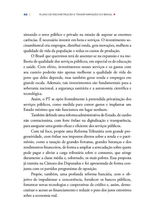   47OUTRO MUNDO É PRECISO OUTRO BRASIL É NECESSÁRIO De fato, construir um projeto de país que aponte para a supe- ração da...