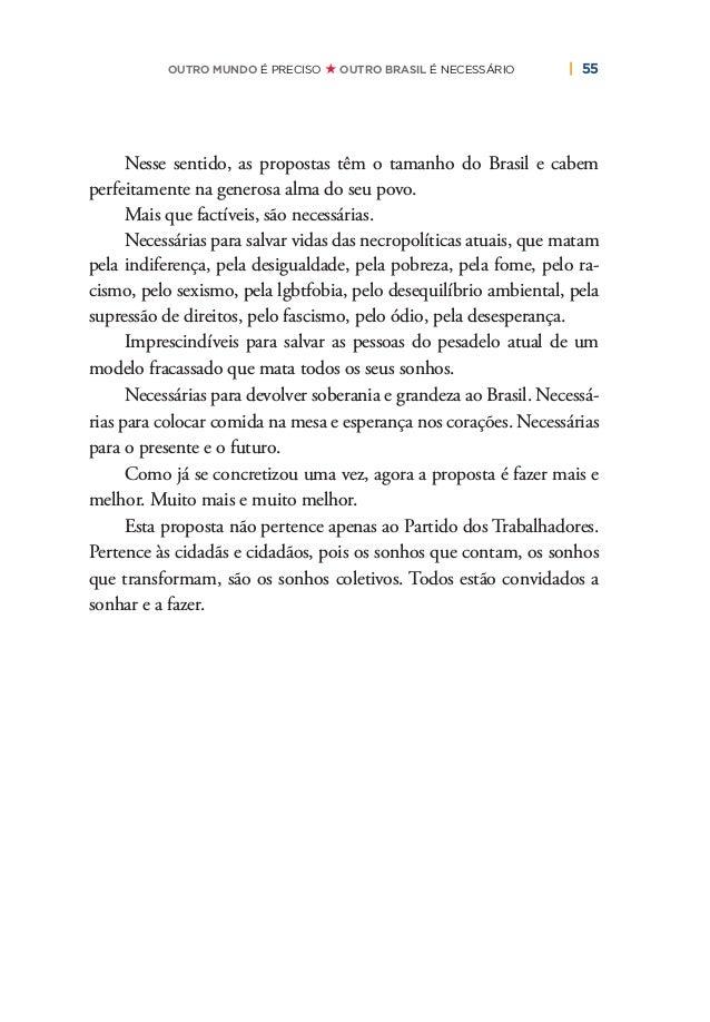 60   PLANO DE RECONSTRUÇÃO E TRANSFORMAÇÃO DO BRASIL preender o quadro epidemiológico em cada região de saúde; garantia de...