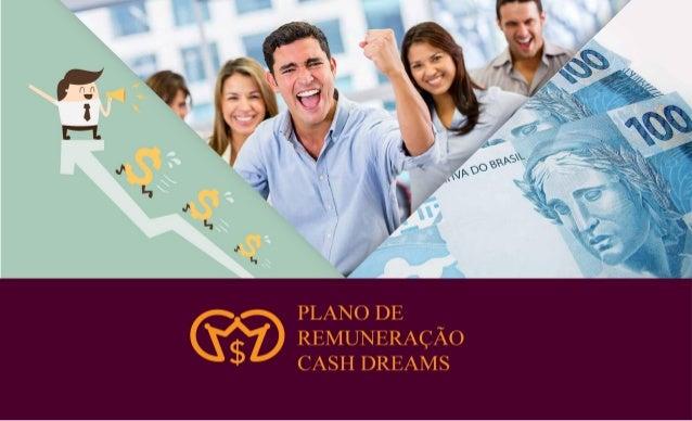 Plano de Remuneração Cash Dreams