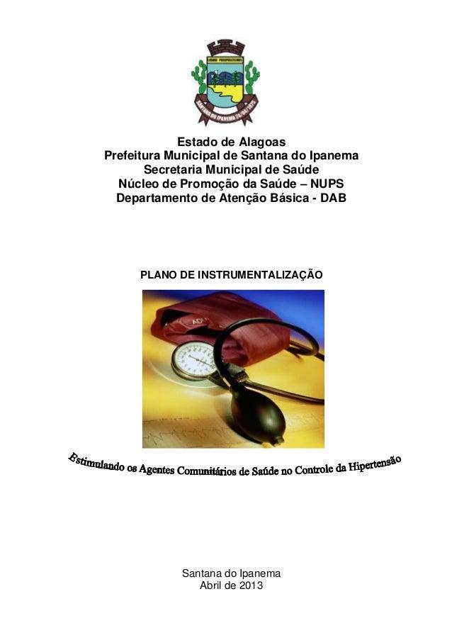 Estado de Alagoas Prefeitura Municipal de Santana do Ipanema Secretaria Municipal de Saúde Núcleo de Promoção da Saúde – N...