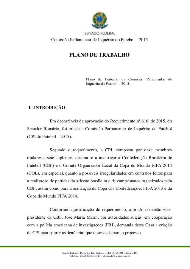 Comissão Parlamentar de Inquérito do Futebol – 2015 PLANO DE TRABALHO Plano de Trabalho da Comissão Parlamentar de Inquéri...