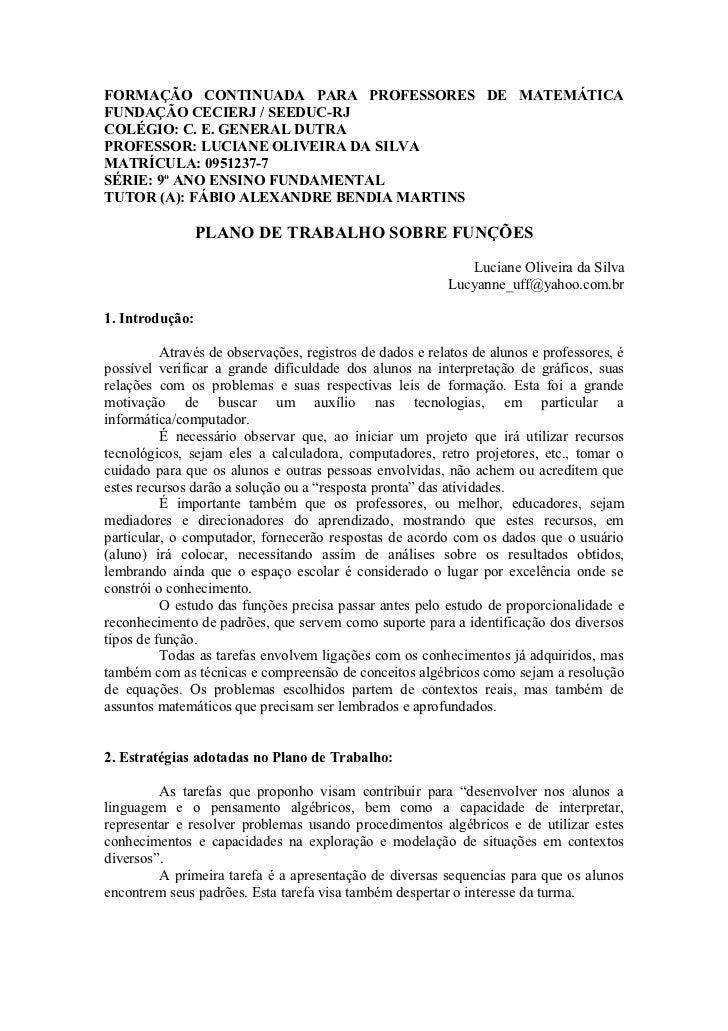 FORMAÇÃO CONTINUADA PARA PROFESSORES DE MATEMÁTICAFUNDAÇÃO CECIERJ / SEEDUC-RJCOLÉGIO: C. E. GENERAL DUTRAPROFESSOR: LUCIA...