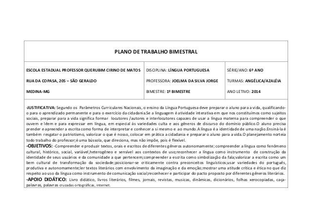 PLANO DE TRABALHO BIMESTRAL ESCOLA ESTADUAL PROFESSOR QUERUBIM CIRINO DE MATOS RUA DA COPASA, 205 – SÃO GERALDO MEDINA-MG ...