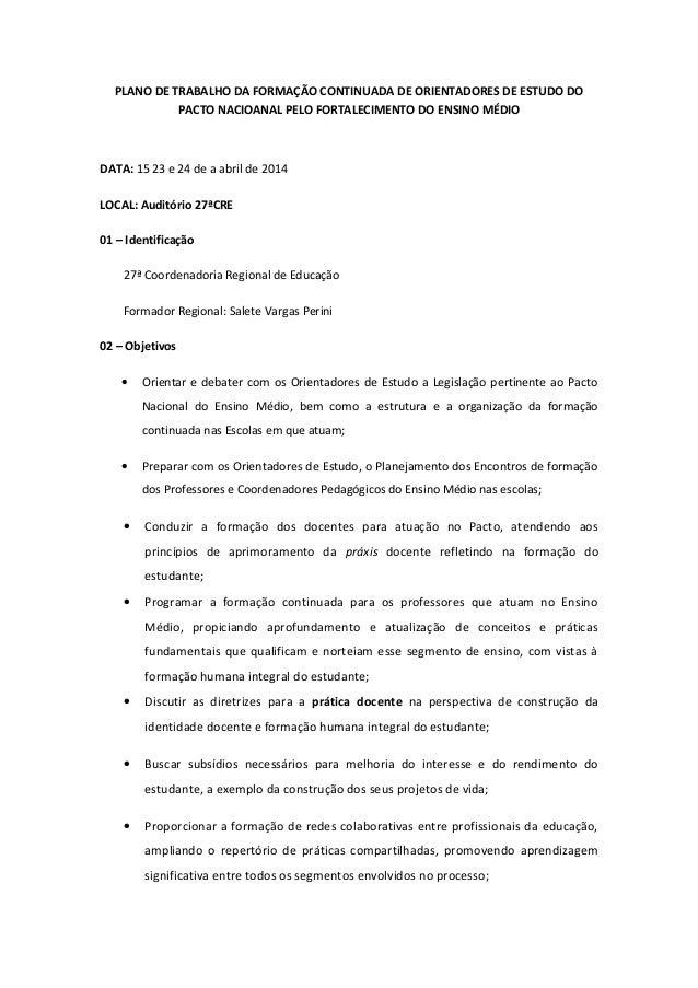 PLANO DE TRABALHO DA FORMAÇÃO CONTINUADA DE ORIENTADORES DE ESTUDO DO PACTO NACIOANAL PELO FORTALECIMENTO DO ENSINO MÉDIO ...