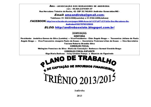 AMA - ASSOCIAÇÃO DOS MORADORES DE ANDIROBACNPJ - 05.924.227/0001-47Rua Herculano Teixeira da Rocha, 42- CEP 35.740.000- An...