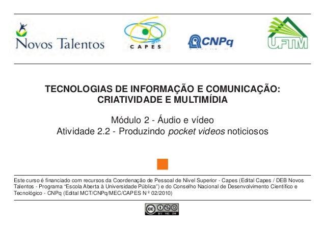 TECNOLOGIAS DE INFORMAÇÃO E COMUNICAÇÃO:                    CRIATIVIDADE E MULTIMÍDIA                             Módulo 2...