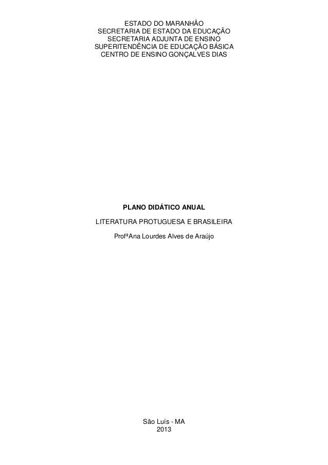 ESTADO DO MARANHÃO SECRETARIA DE ESTADO DA EDUCAÇÃO   SECRETARIA ADJUNTA DE ENSINOSUPERITENDÊNCIA DE EDUCAÇÃO BÁSICA  CENT...