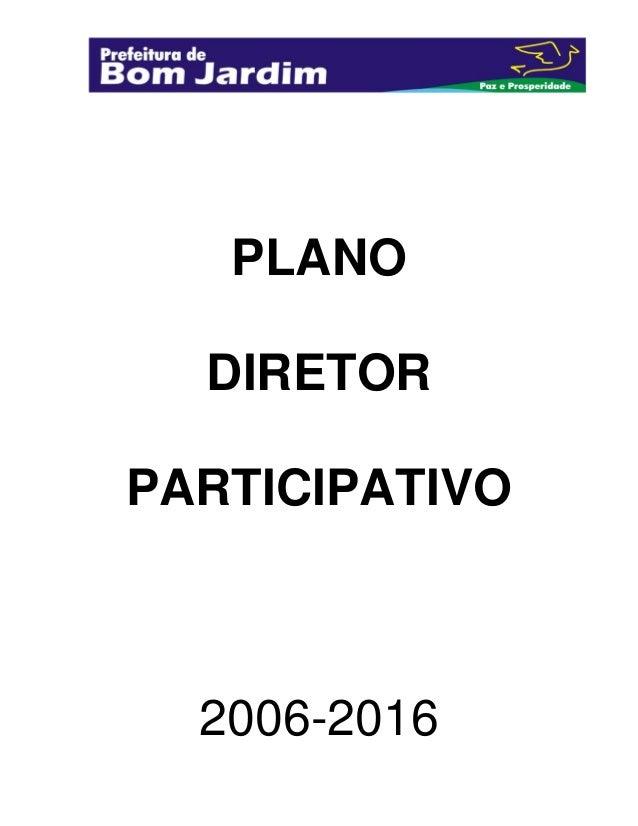 PLANO DIRETOR PARTICIPATIVO  2006-2016