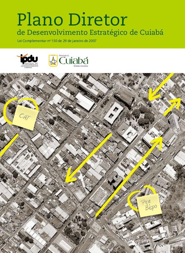 Pça Bispo CAT Morro Cx. D'água Centro Geodésico Plano Diretor de Desenvolvimento Estratégico de Cuiabá PlanoDiretordeDesen...