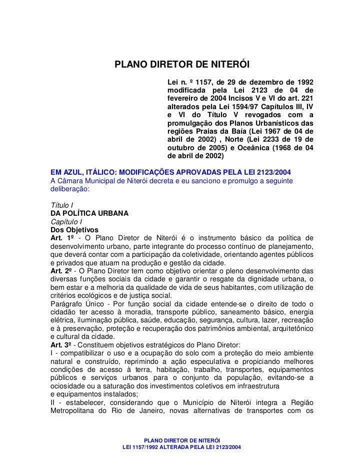 PLANO DIRETOR DE NITERÓI                                     Lei n. º 1157, de 29 de dezembro de 1992                     ...