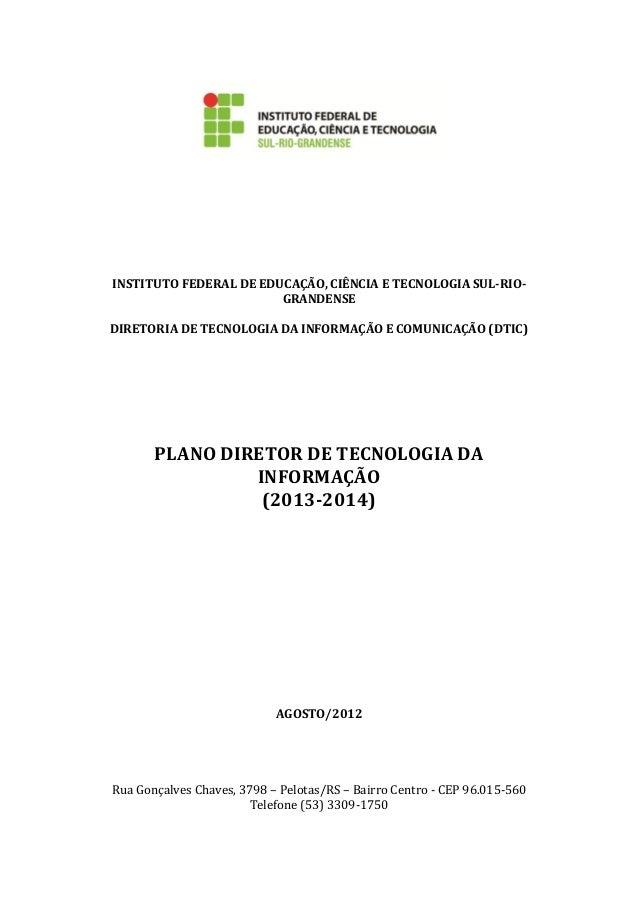 INSTITUTO FEDERAL DE EDUCAÇÃO, CIÊNCIA E TECNOLOGIA SUL-RIO-GRANDENSEDIRETORIA DE TECNOLOGIA DA INFORMAÇÃO E COMUNICAÇÃO (...