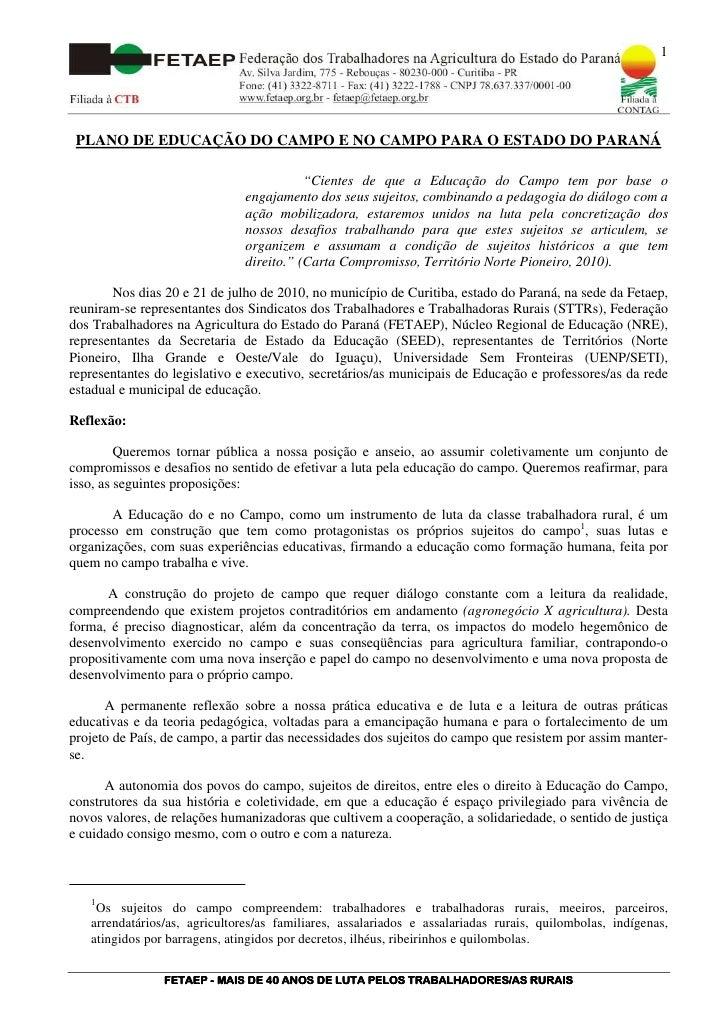 """1      PLANO DE EDUCAÇÃO DO CAMPO E NO CAMPO PARA O ESTADO DO PARANÁ                                            """"Cientes d..."""