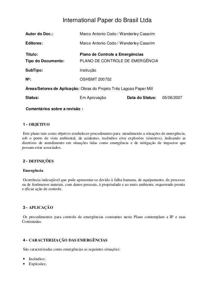 International Paper do Brasil Ltda Autor do Doc.: Marco Antonio Codo / Wanderley Casarim Editores: Marco Antonio Codo / Wa...