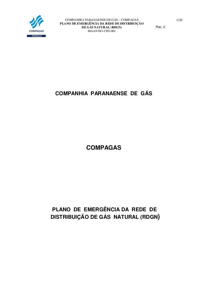 COMPANHIA PARANAENSE DE GÁS – COMPAGAS PLANO DE EMERGÊNCIA DA REDE DE DISTRIBUIÇÃO DE GÁS NATURAL (RDGN) MA-69-983-CPG-001...