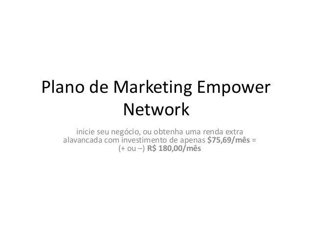 Plano de Marketing Empower Network inicie seu negócio, ou obtenha uma renda extra alavancada com investimento de apenas $7...