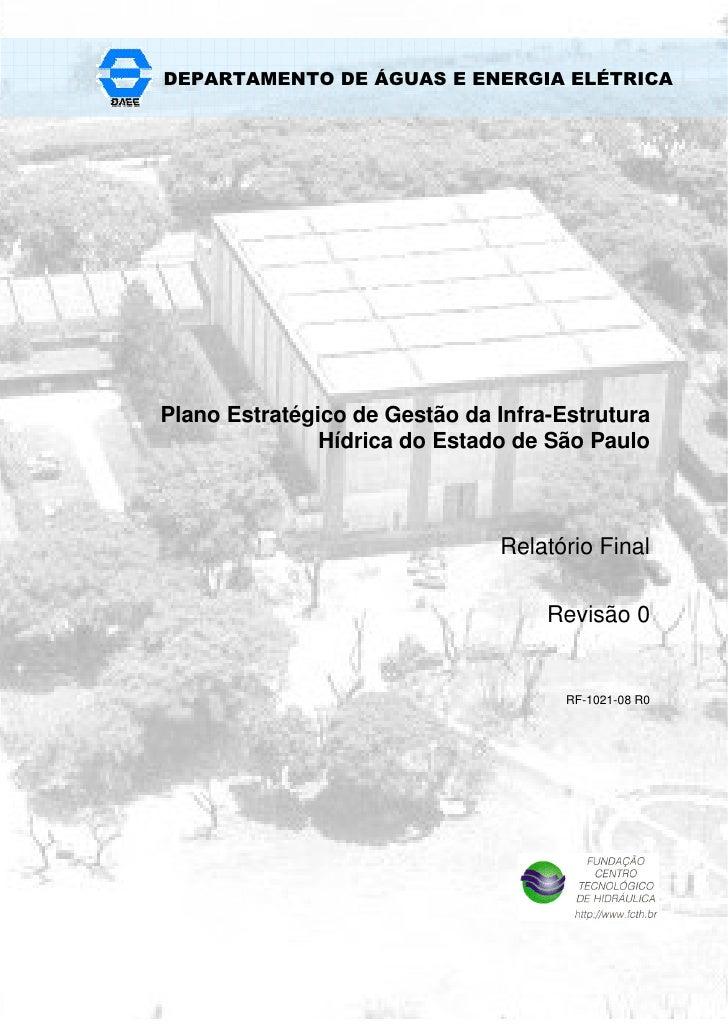 DEPARTAMENTO DE ÁGUAS E ENERGIA ELÉTRICA     Plano Estratégico de Gestão da Infra-Estrutura                Hídrica do Esta...