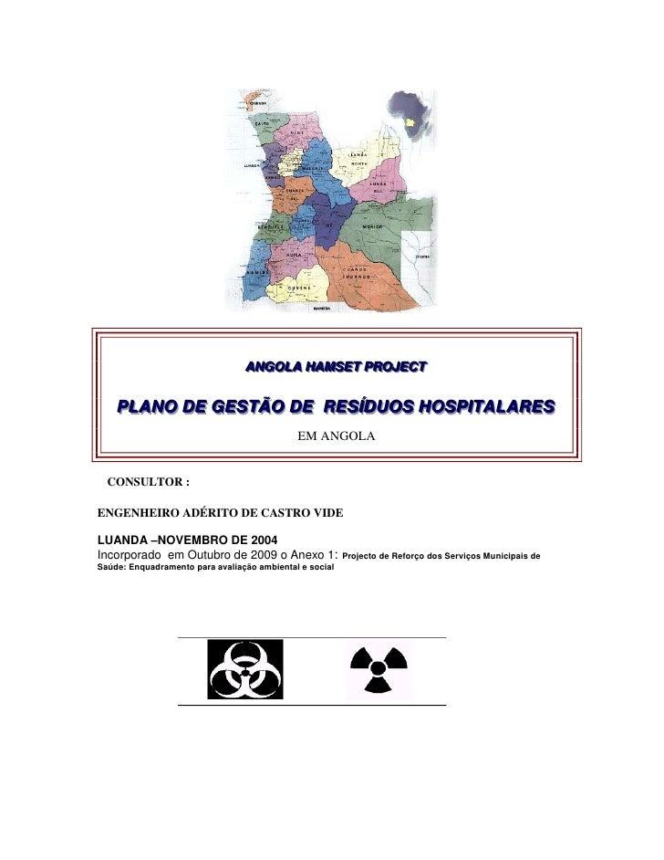 ANGOLA HAMSET PROJECT                                  ANGOLA HAMSET PROJECT       PLANO DE GESTÃO DE RESÍÍDUOS HOSPIITALA...