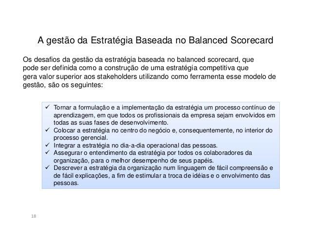 BSC x Tradicional19Os principais indicadores dos modelos tradicionais são os Financeiros1950195019501950 1960196019601960P...