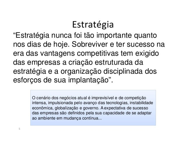 Estratégia6Pensador Contribuição para pensamento EstratégicoSun Tzu A estratégia como arte de guerraHenry Mintzberg A estr...
