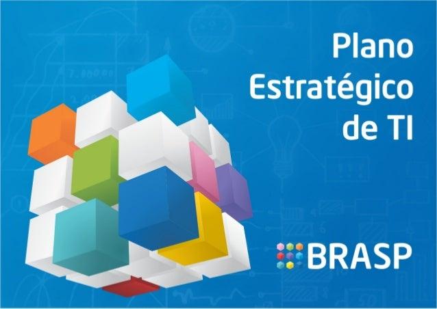 Plano Estratégico de Infraestrutura de TI - Brasp