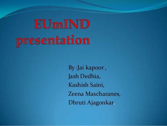 By :Jai kapoor , Jash Dedhia, Kashish Saini, Zeena Mascharanes, Dhruti Ajagonkar.