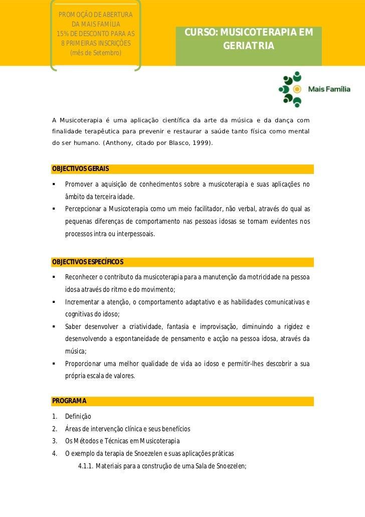 PROMOÇÃO DE ABERTURA          DA MAIS FAMÍLIA    15% DE DESCONTO PARA AS                      CURSO: MUSICOTERAPIA EM     ...