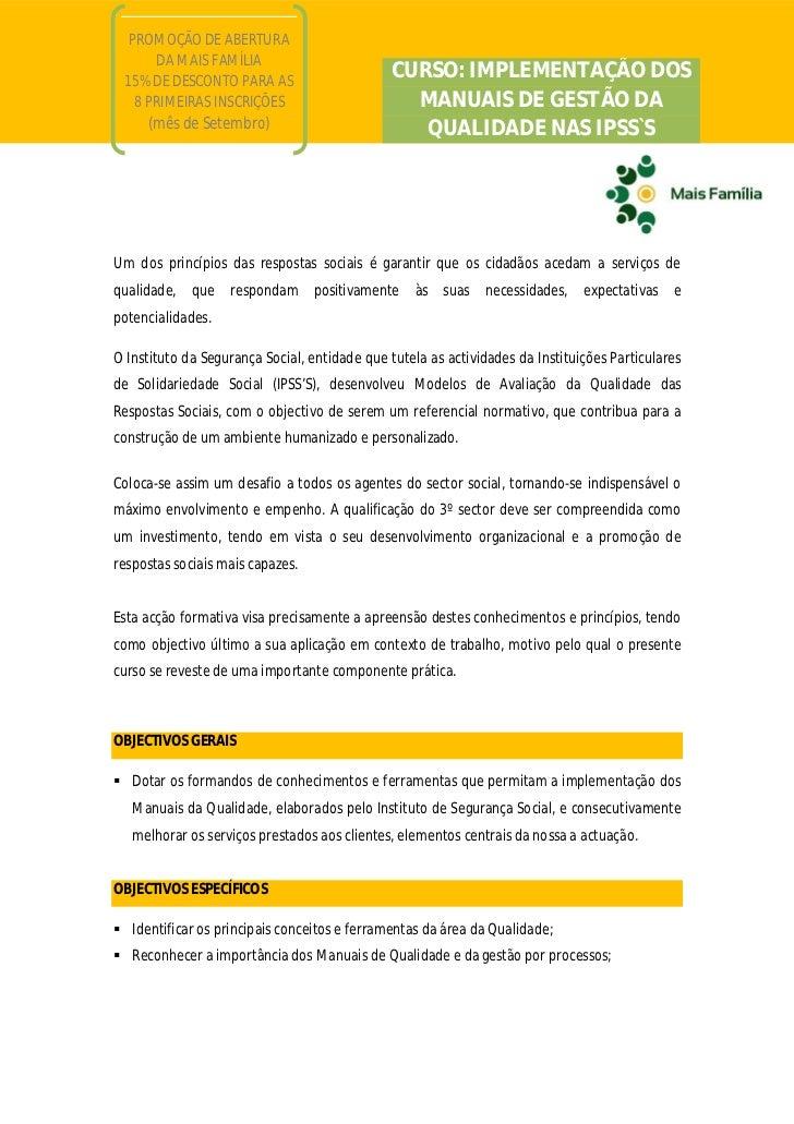 PROMOÇÃO DE ABERTURA      DA MAIS FAMÍLIA 15% DE DESCONTO PARA AS                                               CURSO: IMP...