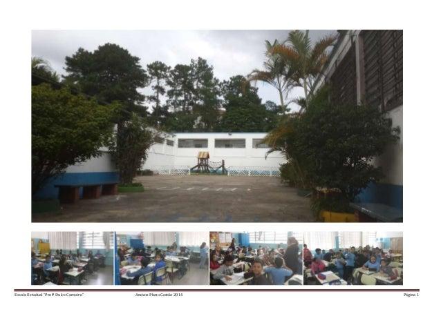 """Escola Estadual """"Profª Dulce Carneiro"""" Anexos Plano Gestão 2014 Página 1"""