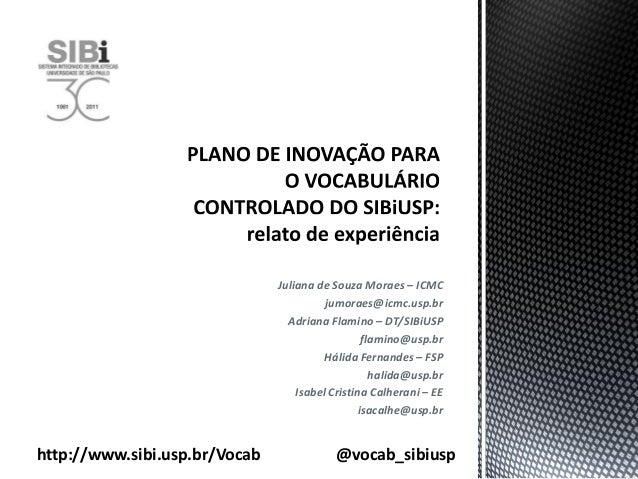 Juliana de Souza Moraes – ICMC                                         jumoraes@icmc.usp.br                               ...