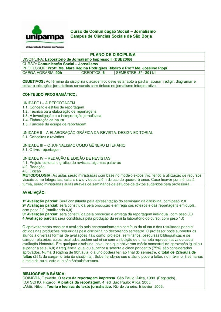 Curso de Comunicação Social – JornalismoCampus de Ciências Sociais de São Borja<br />PLANO DE DISCIPLINADISCIPLINA: Labora...