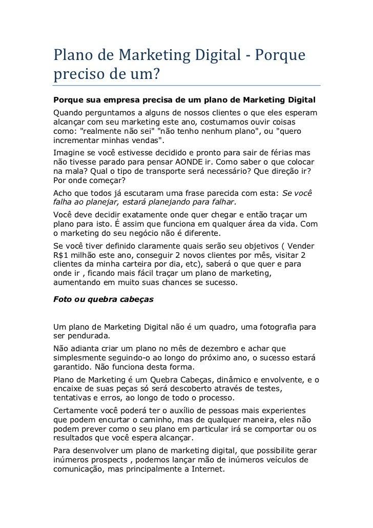 Plano de Marketing Digital - Porque preciso de um? Porque sua empresa precisa de um plano de Marketing Digital Quando perg...