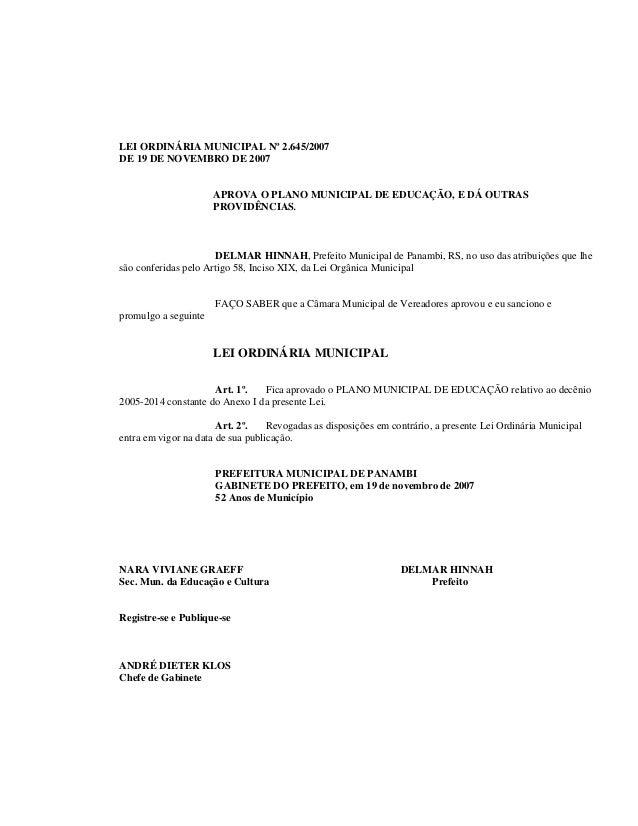 LEI ORDINÁRIA MUNICIPAL Nº 2.645/2007 DE 19 DE NOVEMBRO DE 2007 APROVA O PLANO MUNICIPAL DE EDUCAÇÃO, E DÁ OUTRAS PROVIDÊN...