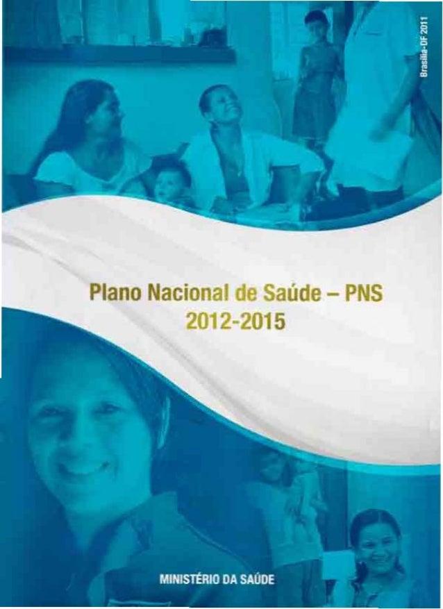 Plano Nacional de Saúde - PNS 2012-2015