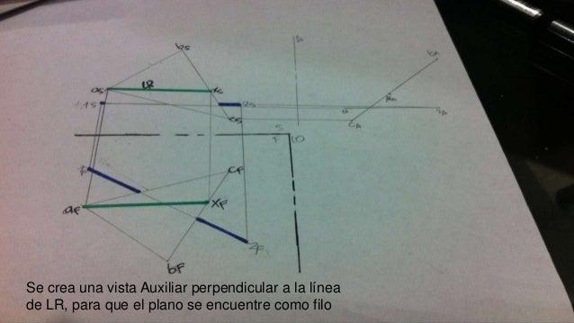 Se crea una vista Auxiliar perpendicular a la línea de LR, para que el plano se encuentre como filo
