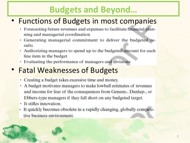 weaknesses of traditional budgeting Budgeting and the role of corporate and educational culture  discussion of  beyond budgeting and the weaknesses of traditional budgeting in.