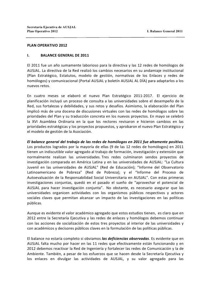 Secretaría Ejecutiva de AUSJALPlan Operativo 2012                                                   I. Balance General 201...